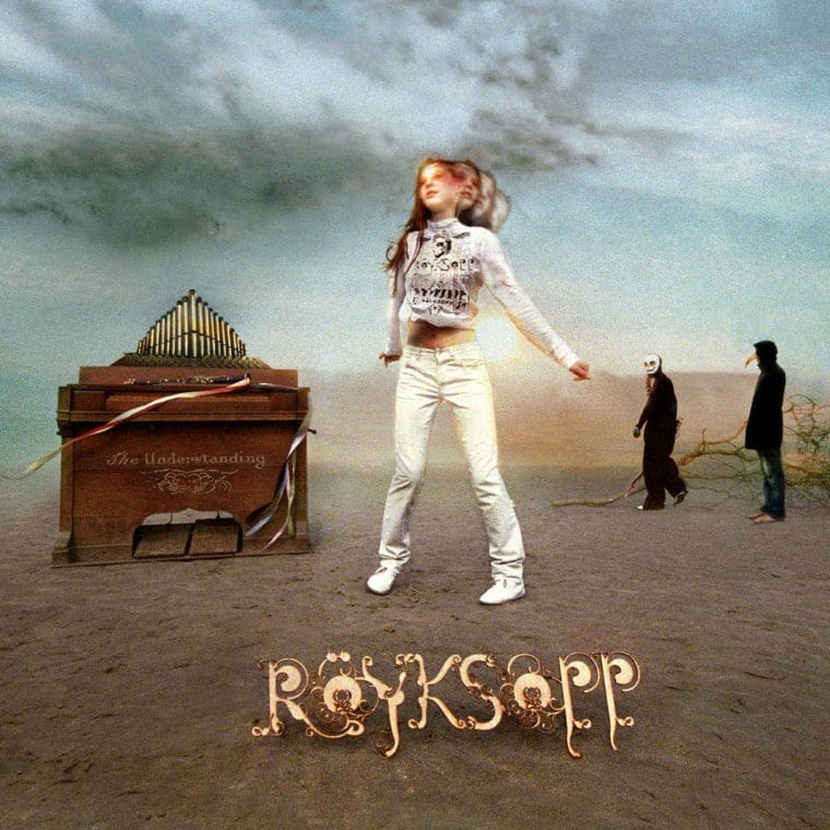 Röyksopp: The Understanding