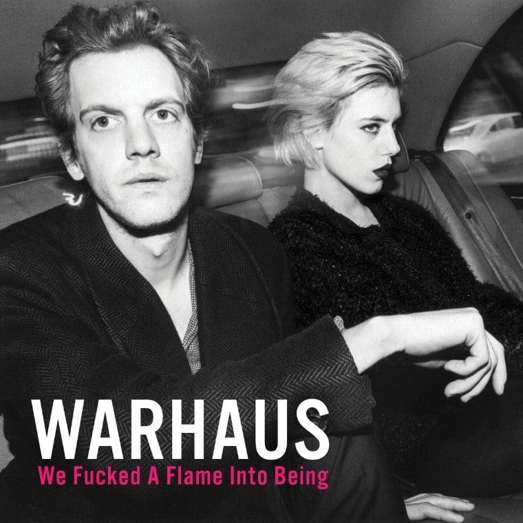 Warhaus: We Fucked A Flame Into Being